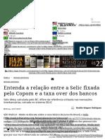 Entenda a relação entre a Selic fixada pelo Copom e a taxa over dos bancos - InfoMoney.pdf