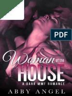 Woman of the House a Dark MMF - Abby Angel