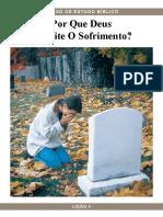 Pbc Curso de Estudo Biblico Licao 4 Por Que Deus Permite o Sofrimento