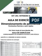 Aula 11 - Aula de Exercício - Dimensionamento de Pavimentos Flexíveis e Semi-rigidos