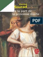 Mourad, Kenizé - De La Part de Le Princesse Morte