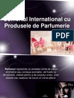 Comertul International Cu Produsele de Parfumerie