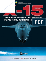 X-15- The World′s Fastest Rocket Plane and the Pilots Who Ushered in the Space Age
