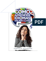 Escudero Roberto - Como Aprender Idiomas Sin Ir A Clase.doc