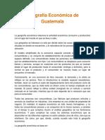 3-Geografía Económica de Guatemala