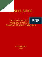 KIM IL SUNG Pela Fundação Do Partido Único Das Massas Trabalhadoras