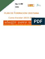 Plan de Pastoral. Formación Cristiana 2015 2016