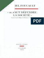 Michel Foucault Il Faut Défendre La Société Cours Au Collège de France 1975 1976