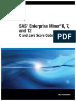 SAS Enterprise Miner 6, 7 and 12 - C and Java Score Code Basics