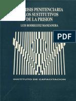 La crisis penitenciaria y los sustitutivos de la prision - Luis Rodriguez Manzanera.pdf