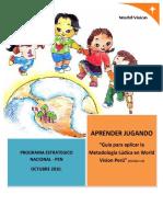 Aprender Jugando - Guía Para Aplicar La Metodología Lúdica en World Vision Perú.