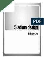 Brad Lees Stadium Presentation