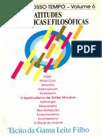 Tácito Da Gama L. Filho - SEITAS DO NOSSO TEMPO - VOL. 6 - Atitudes Ideológicas e Filosóficas