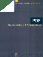 (Studia Praesocratica 1) M. Laura Gemelli Marciano-Democrito e l'Accademia_ Studi sulla trasmissione dell'atomismo antico da Aristotele a Simplicio-Walter de Gruyter (2007).pdf