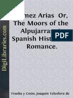 Gomez Arias or the Moors of the Alpujarras a Spanish Historical Romance