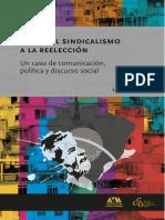 Lula Del Sindicalismo a la reeleción