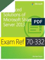 Advanced Solutions of Microsoft SharePoint Server 2013, Exam Ref 70-332