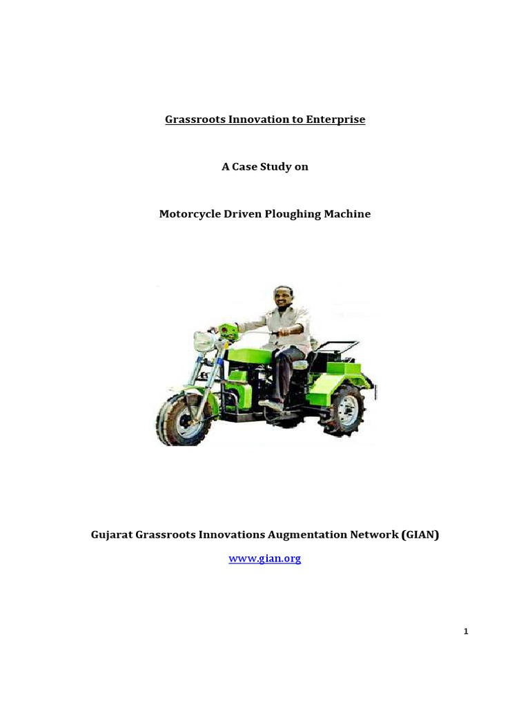 A Case Study on Motorcycle Driven Ploughing Machine[1