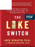 The Like Switch an Ex FBI Agents Guide to Influencing Jack Schafer.en.Es