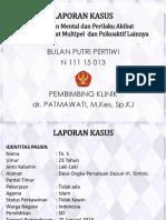 Laporan Kasus GMP akibat Penggunaan Zat Multipel (Buls).pptx