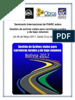 26146,Seminario Internacional Segundo Anuncio Comites Tecnicos D1 D4 Gestion Activos Viales Para Carreteras Rurales Bajo Volumen Mayo 2017 Bolivia