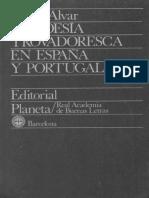 Carlos Alvar, La Poesia Trovadoresca en España y Portugal