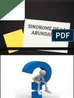Sindrome de La Abundancia