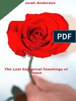 The Lost Esoterical Teachings of Jesus