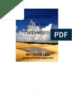 Witness Lee - A Liderança No Novo Testamento