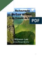 Witness Lee - A Restauração Da Casa de Deus