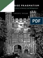 Misak, Cheryl J.-cambridge Pragmatism _ From Peirce and James to Ramsey and Wittgenstein-Oxford University Press (2016) (1)