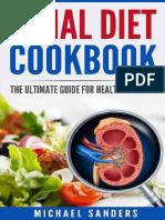 Renal Diet Cookbook - Healthy Kidneys by Michael Sanders
