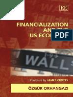 Ozgur Orhangazi - Financialization and the US Economy (New Directions in Modern Economics) (2008, Edward Elgar Pub)