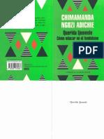 Chimamanda Ngozi Adichie Como Educar en El Feminismo 2017