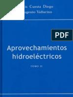 Diego - Vallarino - Aprovechamientos Hidroelectricos - TOMO 2