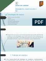 Unidad 4. MEJORAMIENTO, INNOVACIÓN Y COMPETITIVIDAD 4.2. Estrategias de mejora