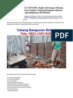PROMO! TEL. 0821-1187-8189, Ongkos Borongan Tukang Bangunan 2018 Bekasi, Ongkos Tukang Bangunan Harian Bekasi, Harga Tukang Bangunan 2018 Bekasi