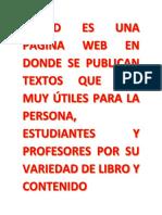 SCRIBD ES UNA PÁGINA WEB EN DONDE SE PUBLICAN TEXTOS QUE SON MUY ÚTILES PARA LA PERSONA.docx
