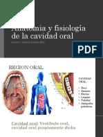 Anatomia y Fisiología de La Cavidad Oral