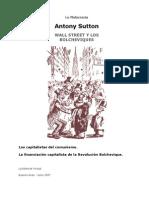 Antony Sutton Wall Street y los Bolcheviques