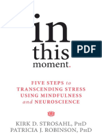In This Moment Transcending Stress Using Mindfulness and Neuroscience
