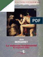 Bergeret Jean - La Violencia Fundamental - El Inagotable Edipo.pdf