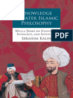 Ibrahim Kalin - Knowledge in Later Islamic Philosophy_ Mulla Sadra on Existence, Intellect, and Intuition (2010).pdf