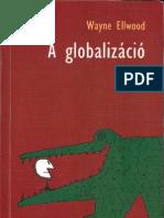A globalizáció (Tények - Lényeg)
