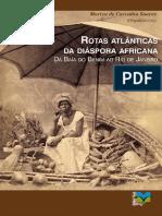 Rotas Atlanticas Da Diaspora Africana