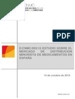 Estudios sobre el mercado de distribución minorista de medicamentos en España