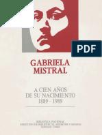 Gabriela Mistral. a Cien Años de Nacimiento