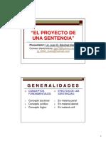 El Proyecto de Una Sentencia -Lic. Juan Gabriel Sánchez