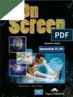 Evans Virginia, Dooley Jenny. - On Screen Intermediate B1+_ B2 Student's Book .pdf