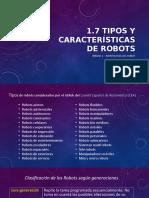 Tipos y características de los robots